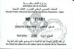 Musée Public National Des Arts Et Traditions Populaires -  (Alger -Algérie) - Tickets D'entrée