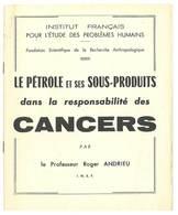 """Petit Livret """" Le Pétrole Et Ses Sous-produits Dans La Responsabilité Des Cancers """", Par Le Professeur Andrieu - Salud"""