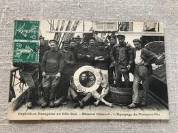 Expédition Française Au Pôle Sud, Mission Charcot, L'équipage Du Pourquoi-Pas - France