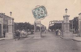 PHILLIPPEVILLE /la Porte De Constantine - Skikda (Philippeville)