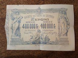 1882 Billet Loterie Société Des Gens De Lettres, Victor Hugo Président Honoraire - Billetes De Lotería