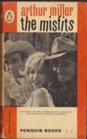 ARTHUR MILLER / THE MISFITS / PENGUIN BOOKS In English - Livre En Anglais VO D7 - Livres, BD, Revues