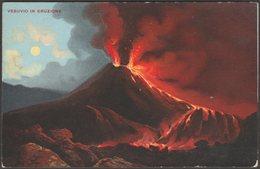 Vesuvio In Eruzione, Napoli, Campania, C.1905-10 - Hildesheimer Postcard - Napoli (Naples)
