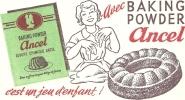 Buvard - ANCEL - Levure Chimique - Avec Ancel ....c'est Un Jeu D'enfant ....... - Sucreries & Gâteaux
