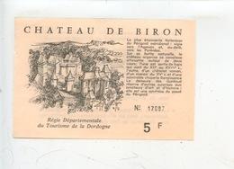 Ticket : Château De Biron (dordogne Forteresse Du Périgord) - Tickets D'entrée