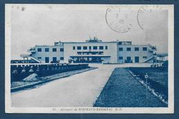 Aéroport De BORDEAUX MERIGNAC - Merignac