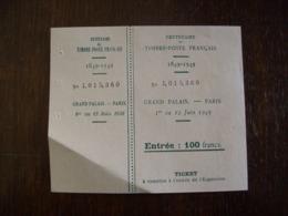 Billet D'entrée - Centenaire Du Timbre-Poste Français - Grand Palais, Paris - 1949 - Tickets D'entrée
