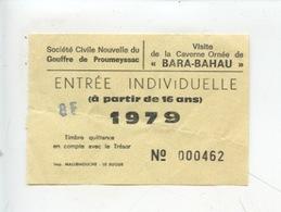 Ticket : Gouffre De Proumeyssac Visite De La Caverne Ornée Bara Bahau (1979 Dordogne) - Tickets D'entrée