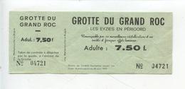 Ticket : Les Eyzies En Périgord : Grotte Du Grand Roc (cristalllisatios..) - Tickets D'entrée