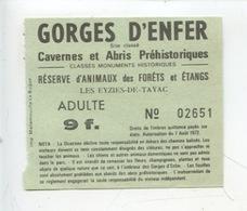 Ticket : Les Eyzies DeTayac - Gorges D'Enfer Cavernes Abris Préhistoriques - Tickets D'entrée