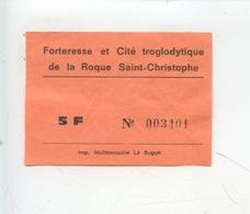Ticket : Forteresse Et Cité Troglodytique De La Roque Saint Christophe  (Dordogne) - Tickets D'entrée