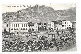 ADEN  -   Camel Market N° 2   -  L 1 - Yémen