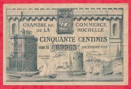 50 Centimes Chambre De Commerce De La Rochelle 1915 Dans L 'état - Chambre De Commerce