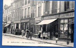 Bar Le Duc  / Rue Entre Deux Ponts / Dépôt Du Petit Parisien - Bar Le Duc