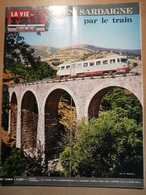 Vie Du Rail 1194 1969 Le Havre Sardaigne Desulo Olbia Aranci Tratalias Sant'antioco Stintino Sassari Cagliari - Trains