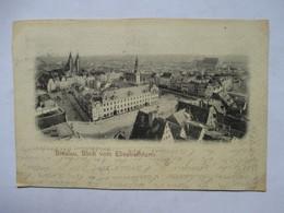 BRESLAU    -   BLICK VON  ELISABETHTHURM        PRECURSEUR DE 1900             TTB - Poland