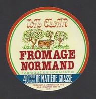 Etiquette De Fromage   -  Val Clair  -  Laiterie Des Prairies De L'Orne   Le Mesle Sur Sarthe  (61 K) - Cheese