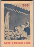PORTUGAL - FÁTIMA  1968 - ALMANAQUE DE NOSSA SENHORA DE FÁTIMA - Livres, BD, Revues
