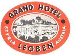 étiquette D'Hôtel / Bagages, Valise : Grand Hotel Leoben , Styria Austria ( Autriche ) - Etiquettes D'hotels