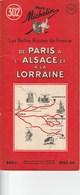 Pneu Michelin Les Belles Routes De France De Paris à L'Alsace Et à La Lorraine - Michelin (guides)
