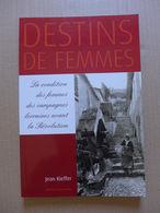 Jean  Kieffer - La Condition Des Femmes Des Campagnes Lorraines Avant La Révolution - Lorraine - Vosges