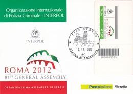 ORGANIZZAZIONE INTERNAZIONALE DI POLIZIA CRIMINALE INTERPOL CARTOLINA CON CODICE A BARRE GIORNO DI EMISSIONE 2012 - 1946-.. République