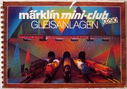 Gleisplan Gleispläne Gleisplanheft MÄRKLIN Z Mini-Club 0290 Gleisanlagen - Rails