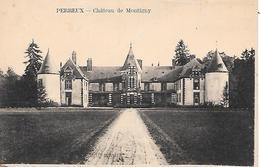 PERREUX - ( 89 ) - Chateau De Montigny - Frankreich
