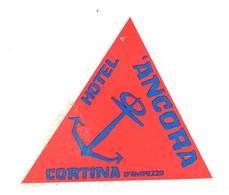 étiquette D'Hôtel / Bagages, Valise : Ancora - Cortina D'Ampezzo - Etiquettes D'hotels