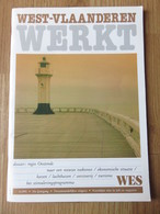 West-Vlaanderen Werkt Nummer 148 5/1991 33e Jaarland 68blz - Revues & Journaux