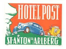 étiquette D'Hôtel / Bagages, Valise : Hotel Post - St Anton A/ Arlberg ( Automobile ) - Etiquettes D'hotels