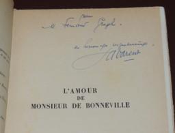 LA VARENDE  L'amour De Monsieur De Bonneville - 1956  AVEC ENVOI DE L'AUTEUR - Livres Dédicacés