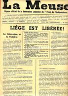 Belgique. La Meuse (Liège) Edition Du 1er Jour De La Libération   Journal Du Front De L'Indépendance Ayant Emprunté  Son - Journaux - Quotidiens