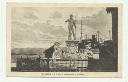 MESSINA - IL PORTO E MONUMENTO A NETTUNO - NV FP - Messina