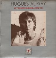 Disque 45 Tours HUGUES AUFRAY - Année 1970 - Soundtracks, Film Music
