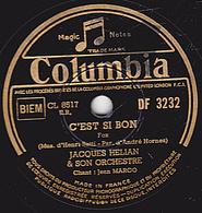 78 Trs - 25 Cm - état B - JACQUES HELIAN & SON ORCHESTRE - C'EST SI BON - AU CHILI - 78 Rpm - Schellackplatten