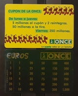 1998 - 2002. O.N.C.E. 2 CALENDARIOS. - Tamaño Pequeño : 2001-...