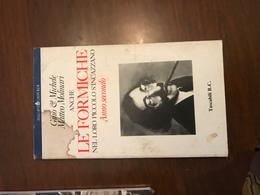 Le Formiche Anno Secondo - Livres, BD, Revues