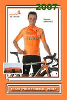 CARTE CYCLISME SAMUEL SANCHEZ TEAM EUSKALTEL 2007 - Cycling