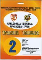 Plastic Match Tickets( TRIBUNES ) - Football Mach Macedonia Vs Spain EURO 2016 - Tickets D'entrée
