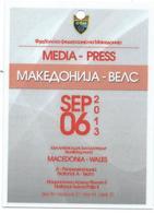 Plastic Match Tickets( PRESS ) - Football Mach Macedonia Vs Wales 2013 - Biglietti D'ingresso