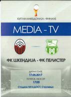 Plastic Match Tickets( Media TV ) - Football Mach FC Shkendija Tetovo Vs Pelister Bitola - Final Cup Of Macedonia - Biglietti D'ingresso