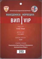 Plastic Match Tickets( VIP ) - Football Mach Macedonia Vs Norway 2017 - Biglietti D'ingresso