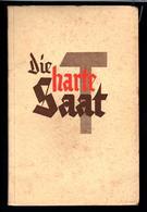 """Militaria 2. Weltkrieg Buch Von 1940 """"Die Harte Saat"""" - Deutsch"""