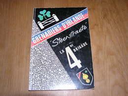 GRENADIERS D' IRLANDE Steenstraete La 4 ème Brigade Armée Belge Bruges Listing Bataillon Instruction Militaire - Guerre 1939-45