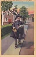 Massachusetts Cape Cod Provincetown Ye Old Town Crier 1949 Curteich - Cape Cod