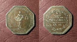 FRANCE - Jeton TRIBUNAL DE PREMIÈRE INSTANCE / CHAMBRE DES HUISSIERS AN 10 -1801 - Professionals / Firms