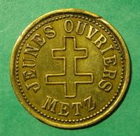 57 - Metz - Jeunes Ouvriers - Monetary / Of Necessity