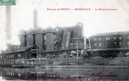 54 -  Environs De NANCY- MAXEVILLE -les Hauts Fourneaux ( Rare) - Maxeville