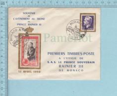 FDC MONACO 11.4.1950 - PREMIERS TIMBRES-POSTE A L'EFFIGIE DE S.A.S. LE PRINCE RAINIER III - Lettres & Documents